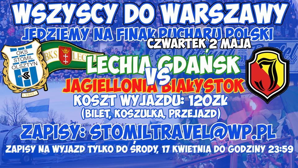 5ff5a29b0 Autokarowy wyjazd na finał Pucharu Polski Lechia – Jagiellonia! Koszt 120  zł (bilet, koszulka, przejazd). Zapisy tylko do środy 17 kwietnia! –  Stomilowcy